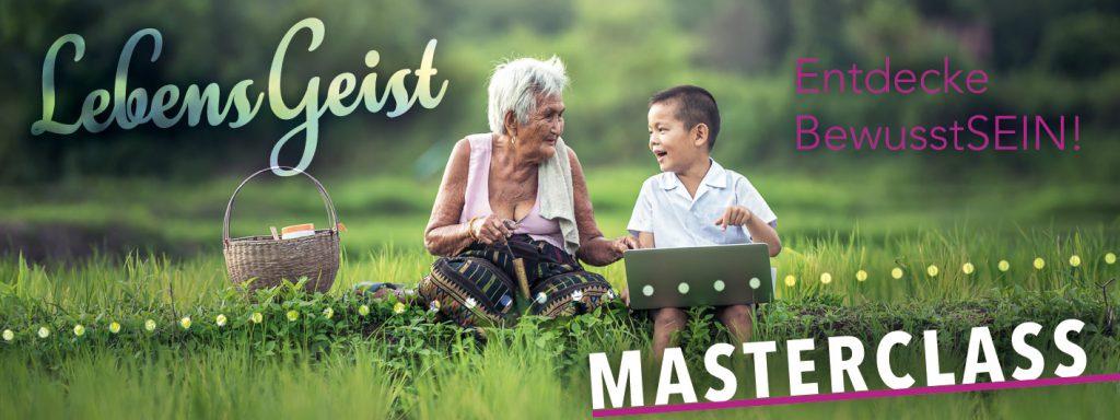 LebensGeist Masterclass für Bewusstsein